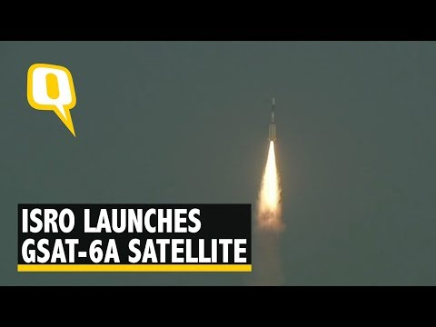 ISRO Launches GSAT-6A Communication Satellite Using Its GSLV-F08 Rocket | The Quint