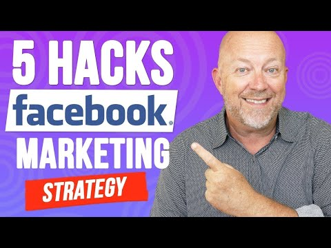 How To Create A Facebook Marketing Strategy (5 Simple Hacks)