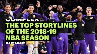 The Top Storylines of the 2018-19 NBA Season