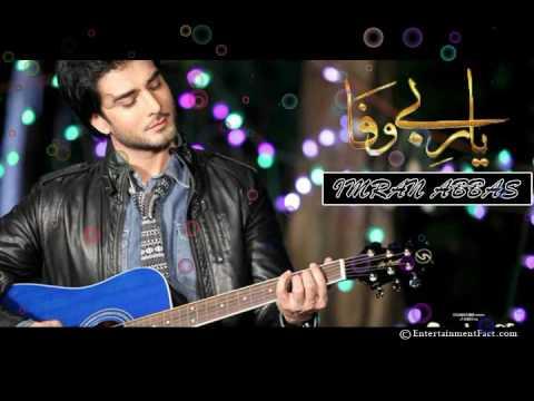 Yaar e Bewafa Ost Full Song By Imran Abbas