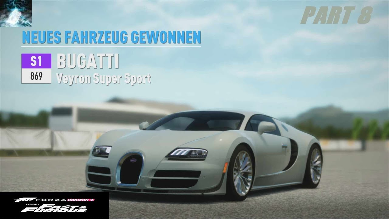 let 39 s play forza horizon 2 fast furious part 8 bugatti. Black Bedroom Furniture Sets. Home Design Ideas