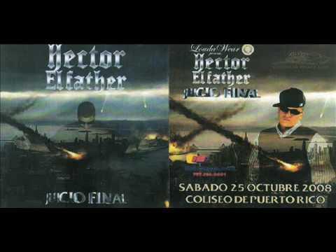 Hector El Father - El Juicio Final (NY Edition) (Full Album)