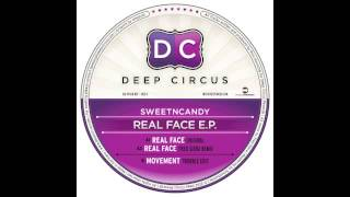 Sweet n Candy - Movement (Trouble Edit) - Deep Circus 007