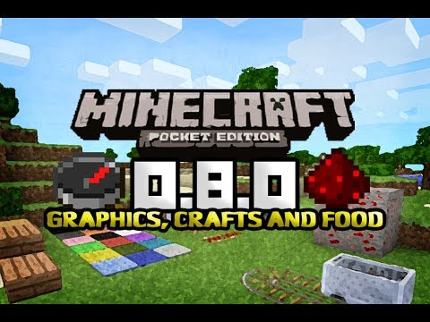 Graphics, Crafts & Food | 0.8.0 Review | Minecraft Pocket Edition