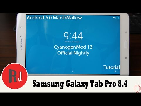 CyanogenMod 13 Official Nightly on the Samsung Galaxy Tab pro 8 4 Android 6 0