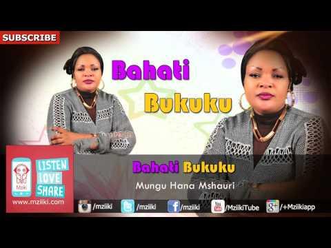 Mungu Hana Mshauri | Bahati Bukuku | Official Audio
