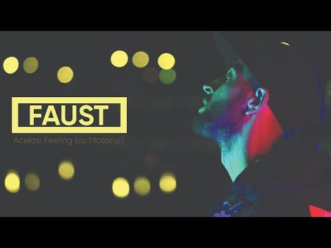 FAUST - Același Feeling cu Motanu' (Videoclip Oficial)