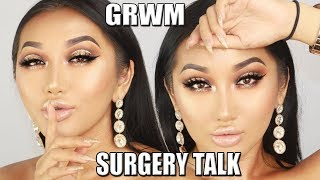 MY SURGERY REGRET.. IVE LEARNED MY LESSON. LIFE UPDATE CHITCHAT GRWM