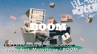 """YouTube動画:exclusive MV """"NEIGHBORHOOD"""" : doooo feat. MonyHorse / BOOM"""