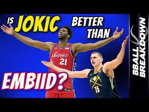 Is Nikola JOKIC Better Than Joel EMBIID?