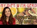 MY DIET WITH GERD - What can't I eat? Hiatal Hernia Diet