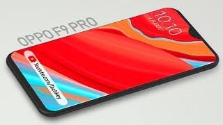 Oppo F9 Pro : Final Specification, Price & Release Date !