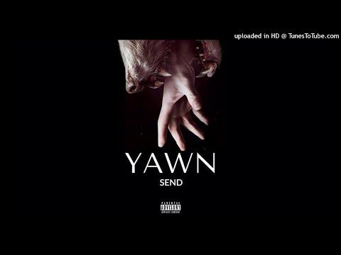 SEND - Yawn