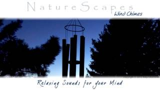 🎧 WINDCHIMES IN A GENTLE BREEZE... Nature Sounds for Relaxing, Meditation & Sleep