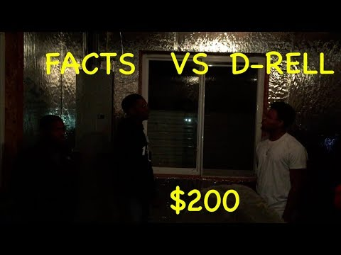 FACTS VS D-RELL MARKICKS PRODUCTIONS RAP BATTLE