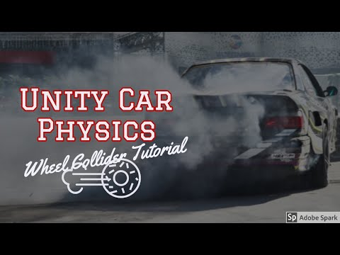 Unity Car Controller Tutorial : Wheel Collider Physics