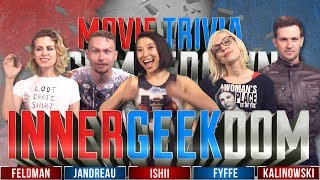 InnerGeekDom 5 Way: Ishii vs Kalinowski vs Fyffe vs Feldman vs Jandreau Movie Trivia Schmoedown