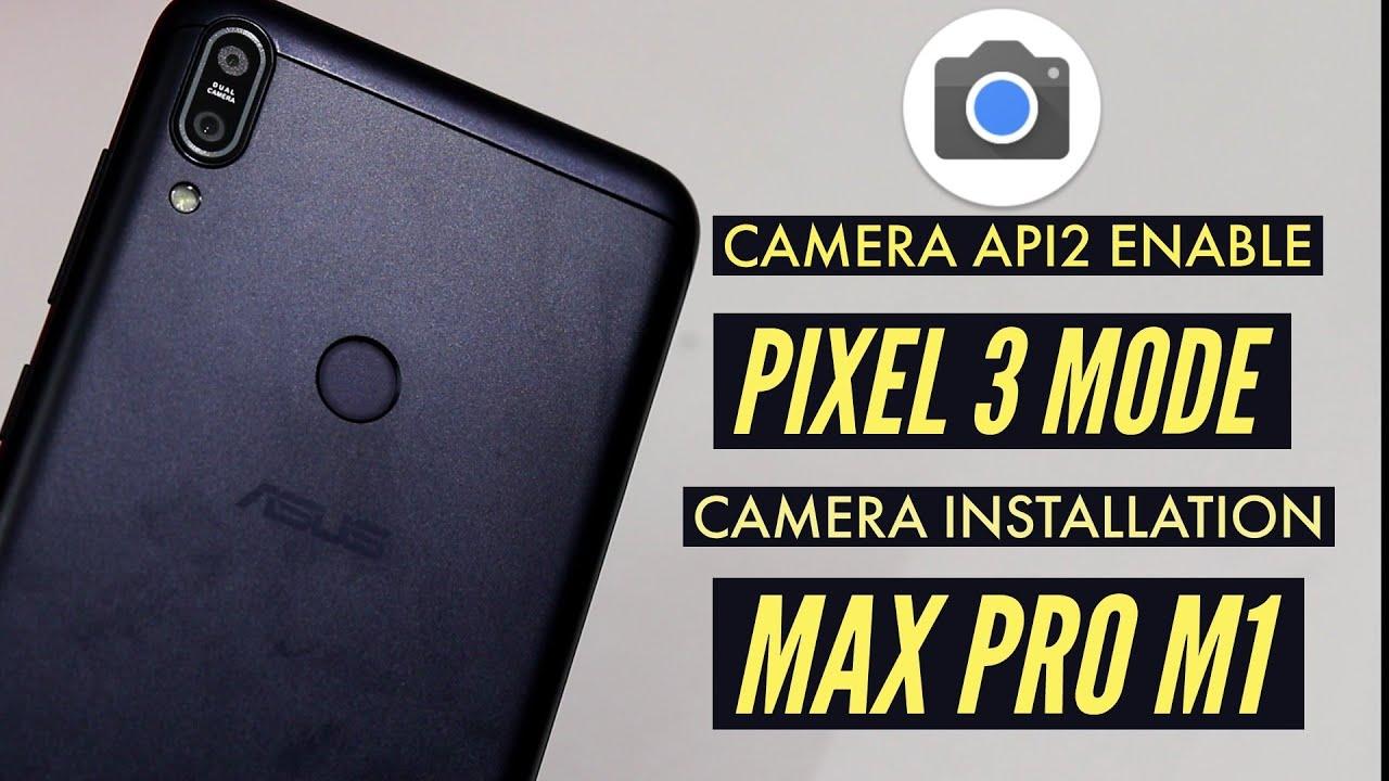 google pixel 2 camera apk for asus zenfone max pro m2