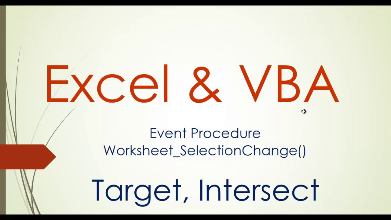 Worksheet selection change in Excel VBA