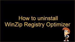 Remove WinZip Registry Optimizer (Manual Guide)