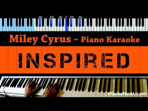 Miley Cyrus - Inspired - LOWER Key (Piano Karaoke / Sing Along)