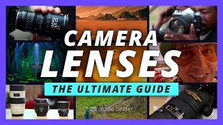 Ultimate Guide to Camera Lense…