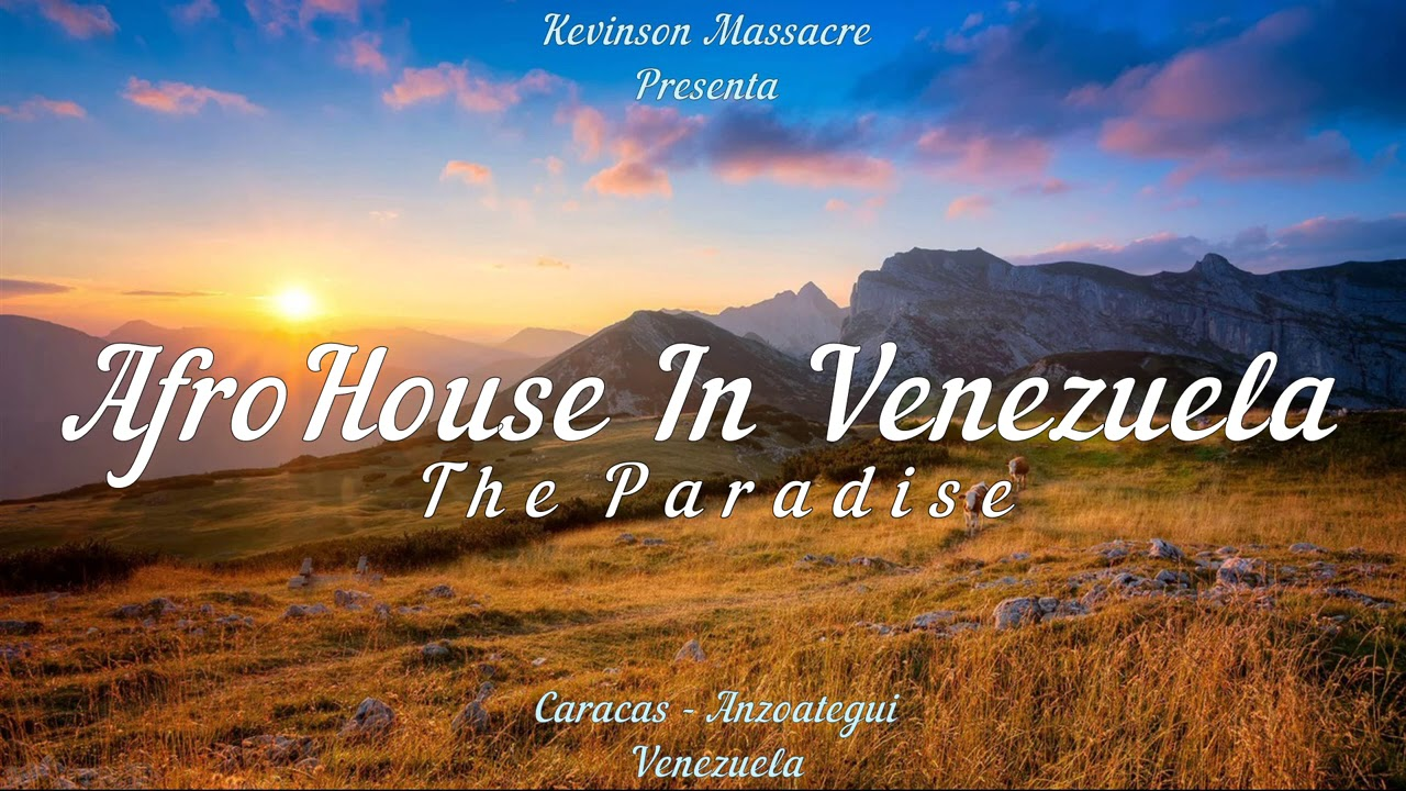 AFRO HOUSE IN VENEZUELA - THE PARADISE SET (KEVINSON MASSACRE DJ)