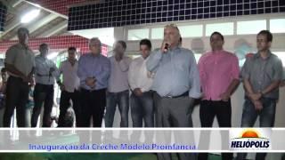 Discurso do prefeito Ildinho na inauguração da Creche em Heliópolis-Ba.