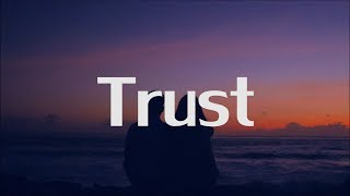 Download lagu Alina Baraz - Trust (Lyrics)