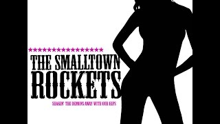 The Smalltown Rockets - Shakin' the demons away with our hips (Waldrand Musik) [Full Album]