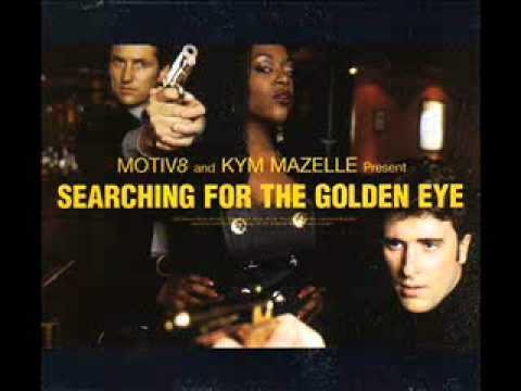 Motiv 8 feat Kym Mazelle  Searching for the golden eye