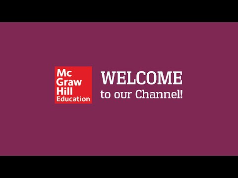 Welcome to the McGraw-Hill Education YouTube Channel