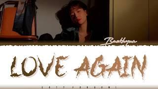 Baixar BAEKHYUN - 'LOVE AGAIN' Lyrics [Color Coded_Han_Rom_Eng]