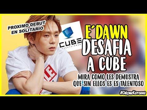 EDAWN Desafia a Cube *Mira como les dice que el esta mejor sin ellos*   edawn DEBUT en solitario