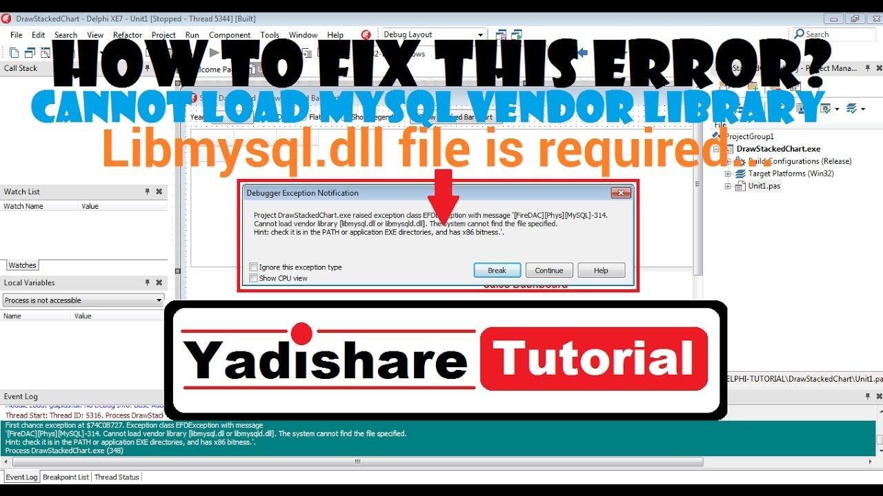 How To Fix Error Cannot Load MySQL Vendor Library In Delphi XE