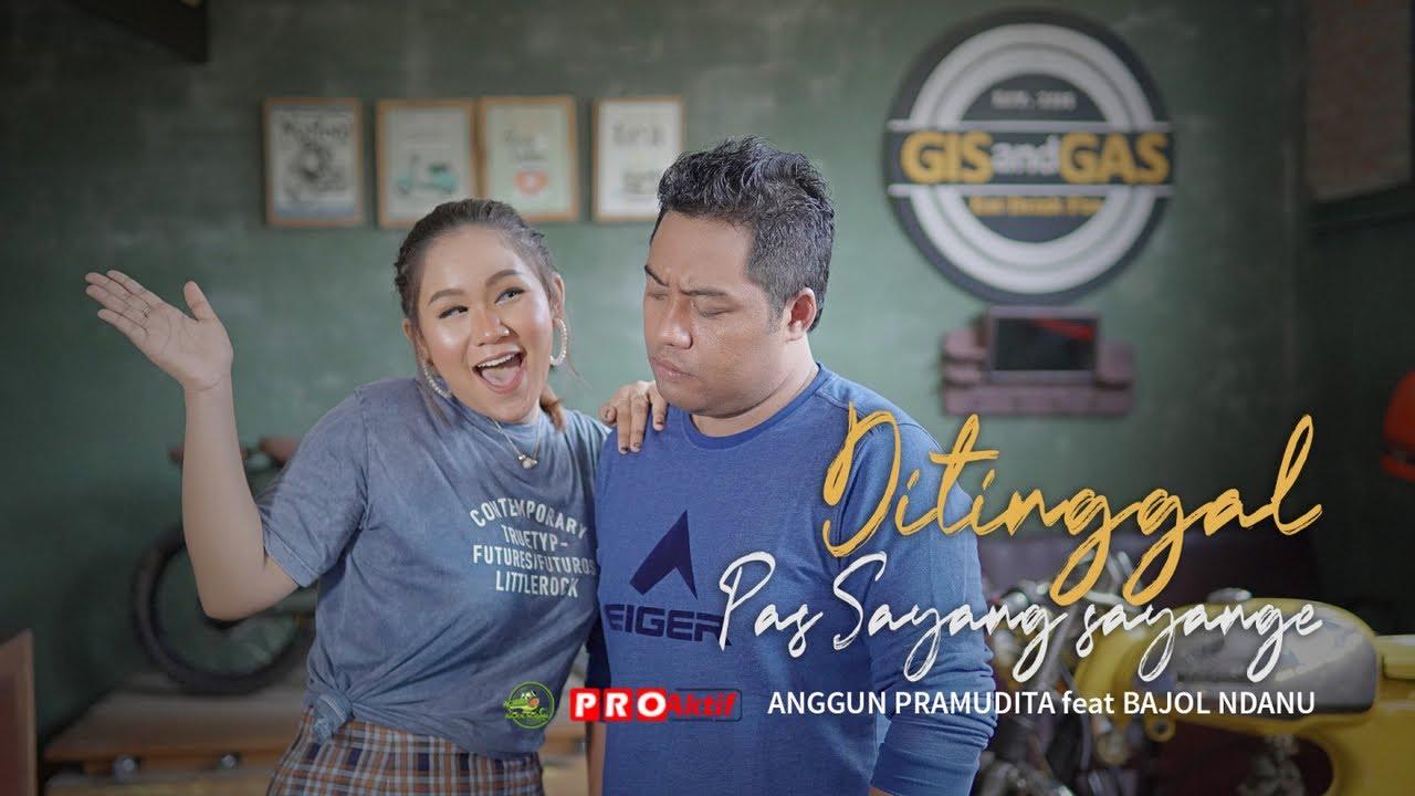 Anggun Pramudita Ft. Bajol Ndanu - Ditinggal Pas Sayang Sayange| DJ Kentrung (Official Music Video)