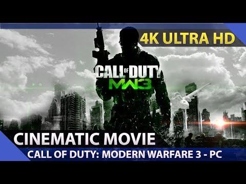Call of Duty: Modern Warfare 3 - Cinematic Movie / PC 4K Ultra HD 60fps