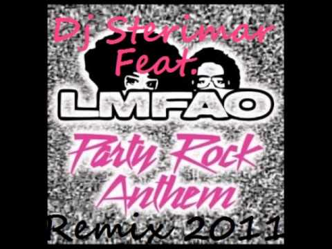 LMFAO Ft Dj Sterimar - Party Rock Anthem Lauren Bennett GoonRock Remix 2011
