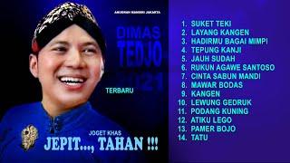 Download lagu DIMAS TEDJO AMBYAR 2021 SUKET TEKI LAYANG KANGEN HADIRMU BAGAI MIMPI PAMER BOJO TATU LEWUNG GEDRUK