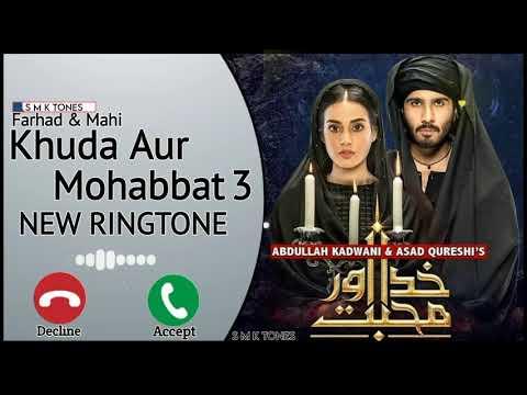 khuda-aur-mohabbat-season-3-ringtone,khuda-aur-mohabbat-new-ringtone,feroz-khan-ringtone,smk-tones,
