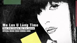 """Me Luv u Long Time"""