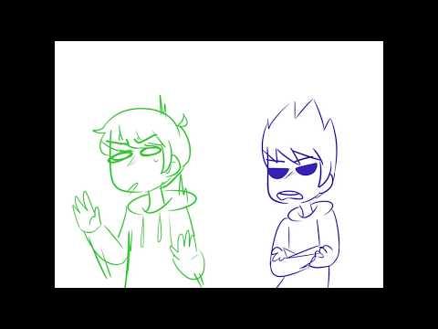 Ex Tord Sucks (A weird TordEddish animatic)