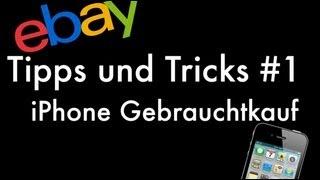 ebay iPhone Gebrauchtkauf - Tipps und Tricks
