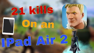 Fortnite mobile on iPad Air 2| 21 kills game in team rumble