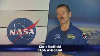 In Their Own Words: Astronaut Chris Hadfield