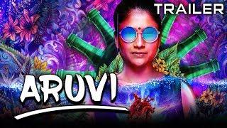 Aruvi (2020) Official Hindi Dubbed Trailer | Aditi Balan, Anjali Varadhan, Lakshmi Gopalaswamy