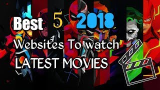 Best 5 Websites of 2018 To Watch Latest Movies & TV shows Free🔥🔥