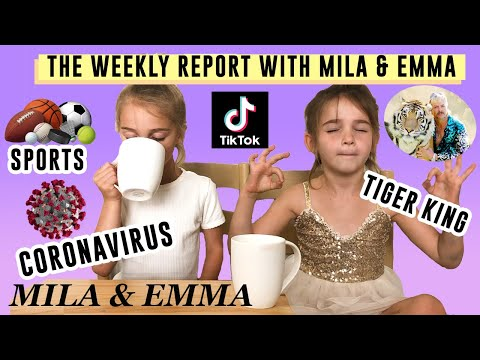 The Weekly Report: News update with Mila & Emma about Coronavirus, Tiger King, Tiktok and more!