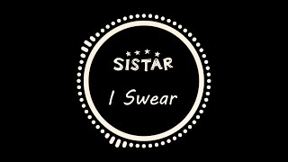 Sistar (씨스타) - I Swear (아이 스웨어) (Inst.)