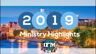 2019 IFM Year In Review